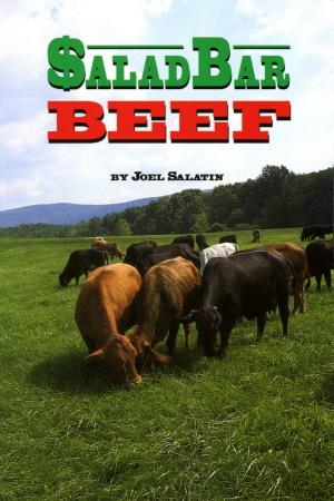 Joel Salatin Salad Bar Beef